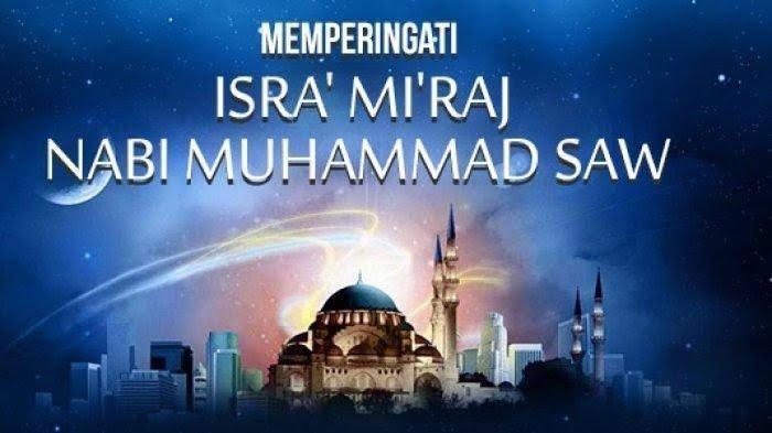 Hikmah Isra Miraj Nabi Besar Muhammad Saw